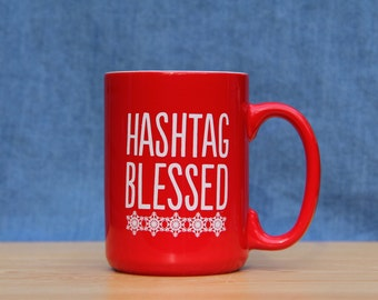 Red Hashtag Blessed Mug *FREE SHIPPING*
