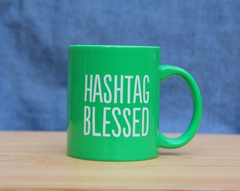Green Hashtag Blessed Mug *FREE SHIPPING*
