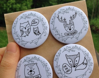 Into the Woods - Cute Forest Animals Pun Badges