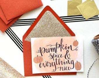 Pumpkin Spice and Everything Nice Card, Pumpkin Card, Halloween Card, Fall Card, Thanksgiving Turkey, Handlettered Card