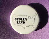 Stolen land button or magnet // Anti-colonialism button