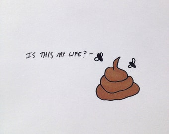Greeting card : Is this my life?