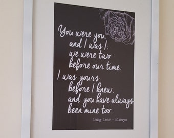 Always, Lang Leav Framed Typography Print. Can be Personalised
