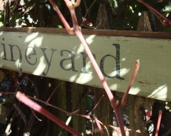 Handpainted and distressed Vineyard sign