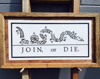 """Handmade Sign """"Join, or Die"""""""
