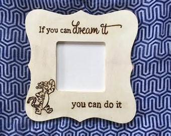 Kids Picture Frame - If You Can Dream It...