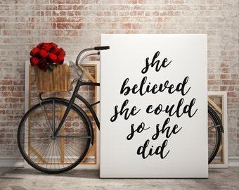 Art Digital Print Poster She Believed She Could so She Did Typography Motivation Inspiration Home Decor Giclee Screenprint Letterpress Print