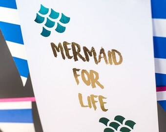 Mermaid for life foil print