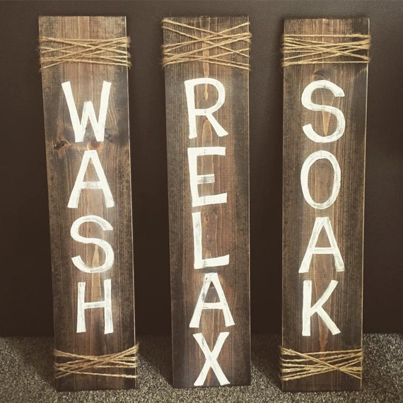 wash relax soak wooden sign