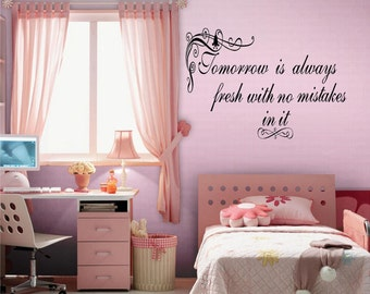 Tomorrow is Always Fresh With No Mistakes...Wall Quotes, Inspirational Quote, Family, Love, Sayings, Phrases, Decals