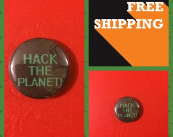 Hack The Planet, Hackers the Movie Button Pin & Coupon Codes