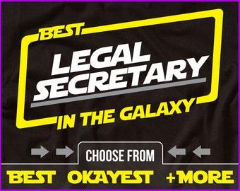 Best Legal Secretary In The Galaxy Shirt Secretary Shirt Gift For Legal Secretary