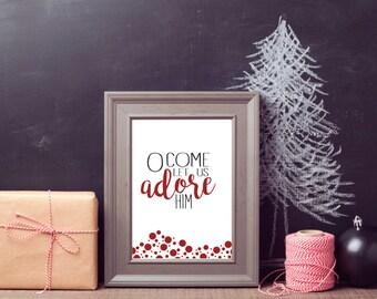 O Come Let Us Adore Him, Christmas balls, Christmas Print, Printable Art, Christmas prints, Christmas Decor, red and white, Christmas lyrics