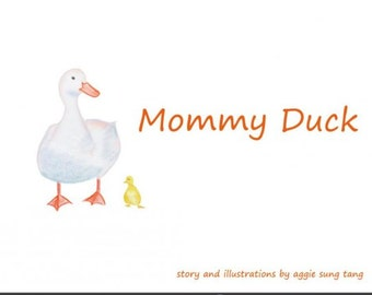 Mommy Duck - A boardbook for preschoolers and toddlers