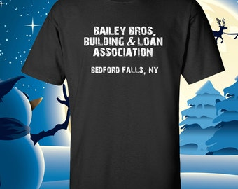 Bailey Bros T Shirt It's A Wonderful Life Movie Christmas Holiday T-Shirt