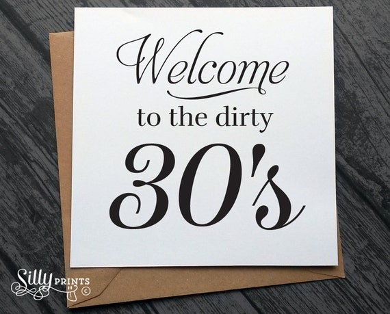 Greeting Cards Welcome To The Dirty 30s Funny Birthday Card