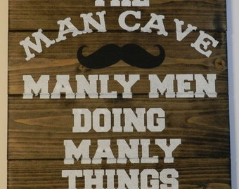Manly Men Man Cave Wood Sign