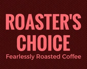 Roaster's Choice - Single-Origin Coffee Freshly Roasted On Demand