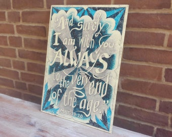 Vintage wood panel ' I am with you '. Original painting. Bible text. Handlettering.