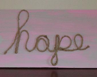 "Rope Art ""Hope"" on Solid Wood"