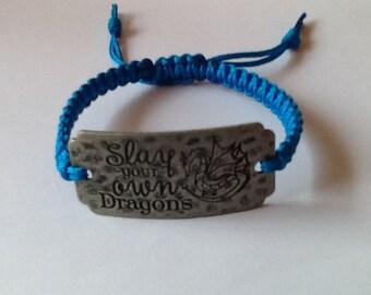Slay your own Dragons Bracelet
