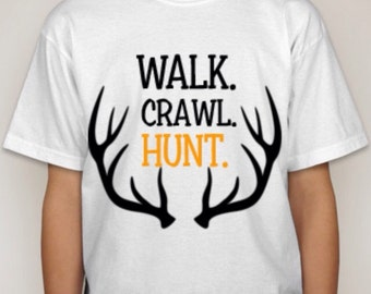 Walk. Crawl. Hunt