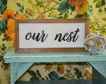 Our Nest | Hand-painted Rustic Wood Sign