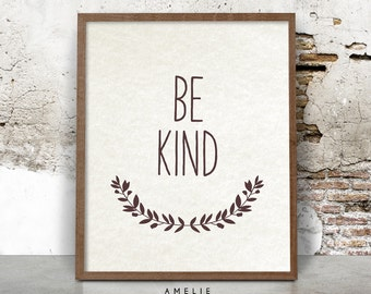 Be Kind Print, Nursery Wall Art, Kids Room Decor, Wreath, Brown, Printable Art, Quote, Inspirational Poster, Instant Digital Download