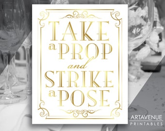 "Vintage Wedding Printable Sign Art - ""Take A Prop and Strike A Pose"" - White and Gold Wedding digital file - VG1"