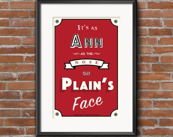 Arrested Development, Michael Bluth, Ann as the nose, Quote Poster, Quote Print, Digital Art Print, A1 A2 A3, Arrested Development Quotes