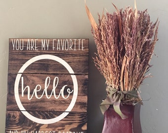 My favorite hello/ hardest goodbye / hello/ home decor/ reclaimed wood home deor sign
