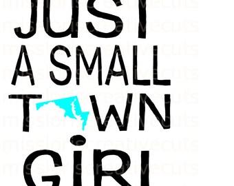Just a small town girl marilyn i SVG Cut file  Cricut explore filescrapbook vinyl decal wood sign cricut cameo Commercial use