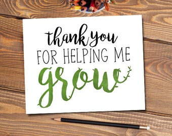 Thank You For Helping Me Grow Digital 8x10 Printable Poster Typography Brush Lettering Growth Thanks Teacher Gift Parent Teachers Nature Art