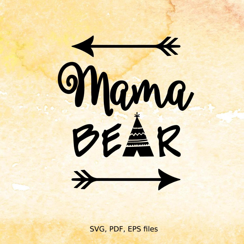 Car body sticker design eps - Mama Bear Svg Mothers Day Svg Digital Design Cutting Files For Cricut Silhouette Arrow Svg Pdf Eps Files Tee Pee Svg