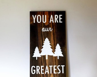 You Are Our Greatest Adventure sign, Hand Painted Nursery sign