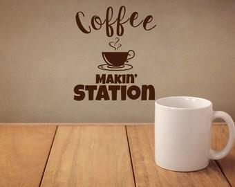 Coffee Makin' Station Kitchen Wall Decal