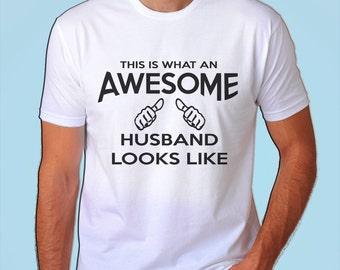 Husband gift T shirt for husband anniversary gift for husband birthday gift, This is what an awesome husband looks like - 193