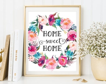 "Floral ""PRINTABLE ART"", Home Sweet Home Print, Watercolor Art, Typography Art, Floral Art, Boho Art"