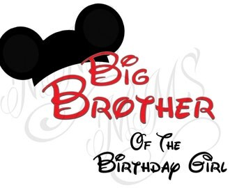 Big Brother Birthday Girl Family Shirt DIY Mickey Mouse Head Disney Family Download Iron On Craft Digital Disney Cruise Line Magnet Shirts