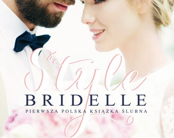 Bridelle Style - the most amazing wedding book in the world