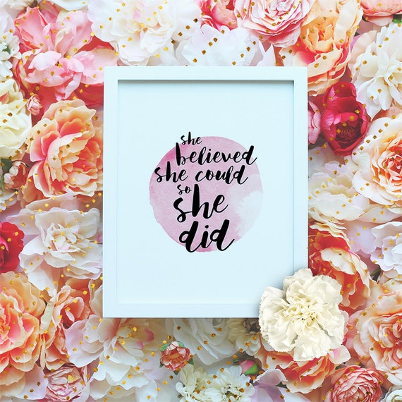She believed she could so she did - Printable Wall Art - Motivation printable, Inspiration Quote -  Typography Print - Instant Download
