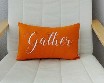 Gather throw pillow Fall throw pillow Home decor Decorative pillow Orange pillow Thanksgiving pillow House warming gift