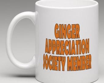 Ginger Appreciation Society Member  - Novelty Mug