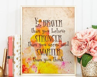 Winnie the Pooh Quote You are braver than you believe Nursery Disney Quotes Classic Winnie the Pooh Poster Digital Disney Print egst Quote