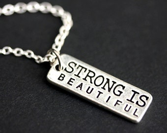 Strong Is Beautiful Necklace. Strength Necklace. Encouragement Charm Necklace. Strength Jewelry. Silver Necklace. Handmade Necklace.
