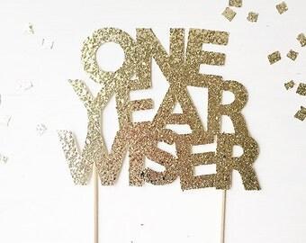 One Year Wiser Etsy