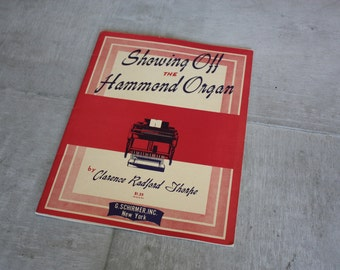 Showing Off the Hammond Organ Vintage Sheet Music Clarence Radford Thorpe 1949