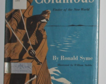 Columbus Finder of the New World by Ronald Syme 1952 - Vintage History Chapter Book