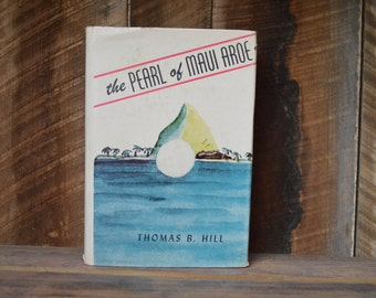 The Pearl of Maui Aroe; By Thomas Hill; 1957