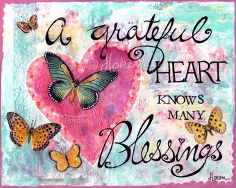 A Grateful Heart - fine art print